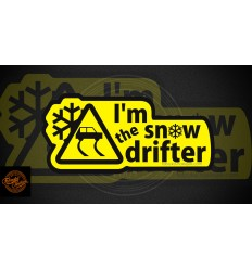 I'm the snow drifter!