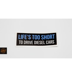 Life is too short to drive diesel cars