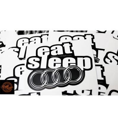 Eat Sleep Audi