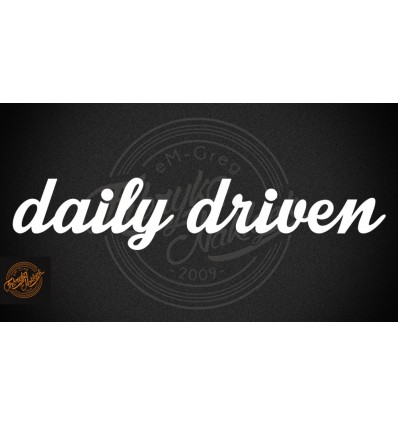 daily driven