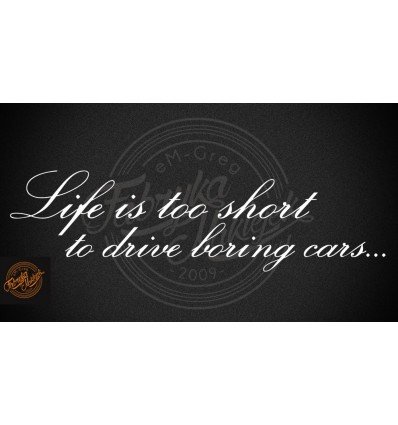Life is too short to drive boring cars
